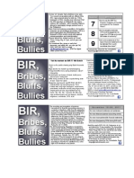 Bir, Bribes, Bluffs, Bullies