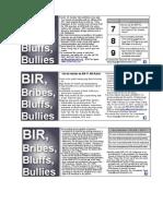 Bir, Bribes, Bluffs, Bullies