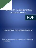 PREPARACIÓN Y ADMINISTRACIÓN DE QUIMIOTERAPIA