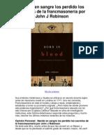 Nacido en sangre los perdido los secretos de la francmasonería por John J Robinson - 5 estrellas reseña del libro