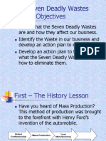 Lean Thinking - IV - Seven Deadly Wastes