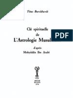 Clé spirituelle de L'Astrologie Musulmane d'après Mohyiddîn Ibn Arabî