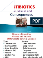 Antibiotics, Misuse and Consequences