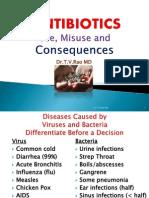 Antibiotics, Misuse and Consequences