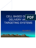 Cell Based Drug Delivery and Targeting Systems