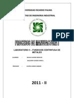 Lab 5- Fundicion Centrifuga de Metales