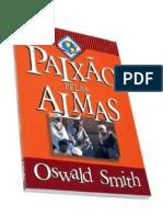 Oswald Smith - Paixão pelas Almas