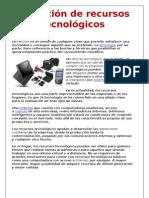 Definición de recursos tecnológicos