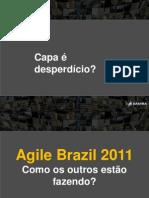 Agile Brazil 2011 - Agile