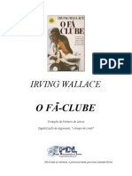 Irving Wallace - 1974 - O Fã Clube