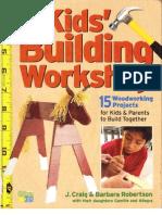 The Kids Building Workshop