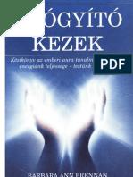 Barbara Ann Brennan - Gyogyito Kezek