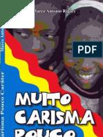 MarcoAntonioRipari MuitoCarisma,PoucoCaráter