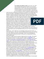 A origem do Programa Saúde da Família ou PSF