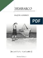Desembarco de Raquel Lanseros