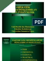 Rts145 Slide Aspek Etik Dalam Pengambilan Keputusan Medik