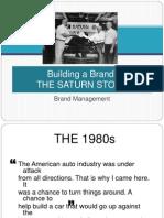 6 - Building a Brand Saturn Copy