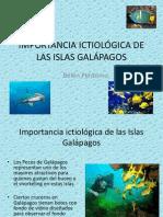 IMPORTANCIA ICTIOLÓGICA DE LAS ISLAS GALÁPAGOS