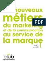 Enquete sur l'avenir des métiers du Marketing et de la Communication