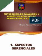 METODOLOGÍA DE EVALUACIÓN Y DIGNÓSTICO CON FINES DE