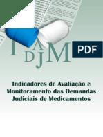 Indicadores de avaliação e monitoramento das demandas judiciais de medicamentos