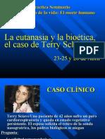 OCTAVA SESION Fin de La Vida-morir Humano > FORO EUTANASIA Caso Terry Sciavo