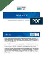 Comentários Brasil Maior