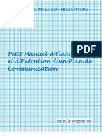 Petit Manuel d'Elaboration et d'Execution d'un Plan Communication