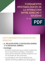 Fundamentos Epistemologicos de La Interaccion Entre Derecho y