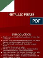 Metallic Fibres