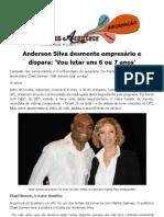 Anderson Silva desmente empresário e dispara 'Vou lutar uns 6 ou 7 anos'