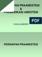 Persiapan Praanestesi & Premedikasi Anestesi