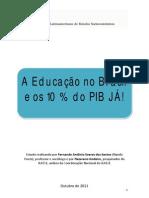 Estudo sobre Educação no Brasil e os 10% do PIB outubro 2011[1]