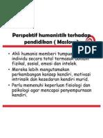 Perspektif Humanistik Terhadap Pendidikan ( Maslow )