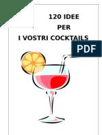 120 Idee Per i Vostri Cocktail