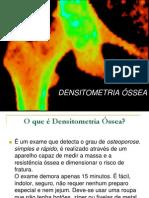 DENSITOMETRIA ÓSSEA-SLIDES