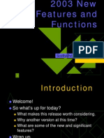 2003 New Features and Functions