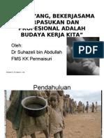 PENYAYANG, BEKERJASAMA BERPASUKAN DAN PROFESIONAL ADALAH