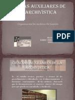 CIENCIAS AUXILIARES DE LA ARCHIVÍSTICA
