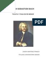J.S.BACH,Historia y partitura de Tocata y fuga en Re menor, JOSEFA MARTÍNEZ FRANCH