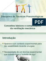 Disciplina de Técnicas Pneumológicas - Conceitos básicos e Complicações Da Ventilação Mecânica
