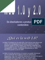 Presentacion  Sobre Web 1.0 y 2.0