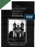 (Vol.1)Arquitetura Religiosa Barroca No Brasil