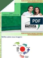 Cap 1 a 6 - Gerência de Projetos em Informática  - versão alunos  29set2011
