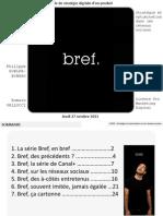 Analyse de la stratégie digitale de la série BREF