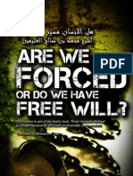 Are we Forced or do we have a Free Will