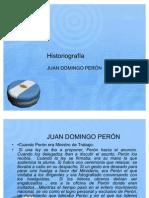 HISTORIOGRAFÍA PERÓN