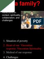 Vincentian Family Context, Collaboration, Challenges