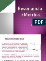 RESONANCIA ELECTRICA..