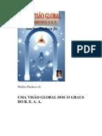 JUNIOR, Walter Pacheco - Maçonaria - Uma Visao Global Dos 33 Graus Do REAA